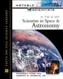 A to Z of Scientists in Space and Astronomy