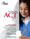 Cracking the ACT  2009 Edition Book