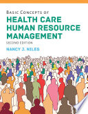 Basic Concepts of Health Care Human Resource Management Book