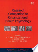 """Research Companion to Organizational Health Psychology"" by Alexander-Stamatios G. Antoniou, Cary L. Cooper"