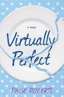 Virtually Perfect [Pdf/ePub] eBook
