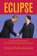 Eclipse  Living in the Shadow of China s Economic Dominance