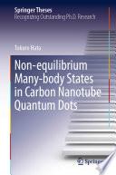 Non equilibrium Many body States in Carbon Nanotube Quantum Dots Book