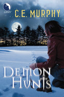 Demon Hunts  Luna   The Walker Papers  Book 6