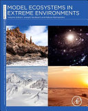 Model Ecosystems in Extreme Environments