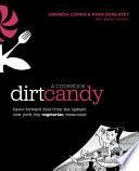 Dirt Candy  A Cookbook