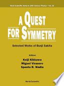 A Quest for Symmetry