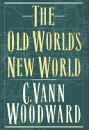 The Old World's New World