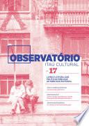 Revista Observatório Itaú Cultural - 17