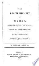 The Gospel Ministry Of Women Under The Christian Dispensation Book PDF