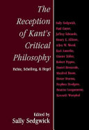 The Reception of Kant s Critical Philosophy