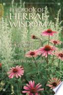 The Book of Herbal Wisdom Book