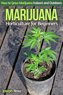 Marijuana Horticulture for Beginners Book PDF