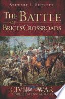 The Battle of Brice s Crossroads