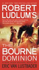 Robert Ludlum's (TM) The Bourne Dominion Pdf/ePub eBook