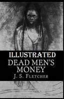 Read Online Dead Men's Money Illustrated For Free