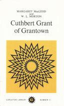 Pdf Cuthbert Grant of Grantown