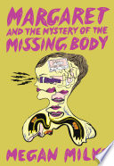 Margaret and the Mystery of the Missing Body Book PDF