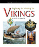 Exploring the World of the Vikings