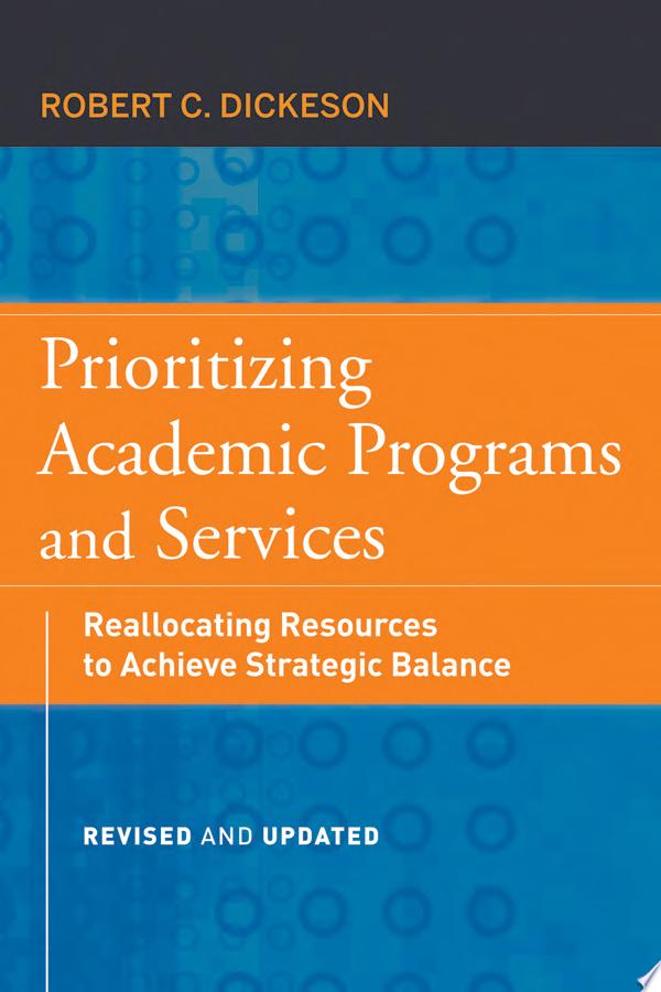 Prioritizing Academic Programs and Services