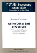 At the Other End of Gesture