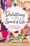 Decluttering at the Speed of Life Pdf/ePub eBook