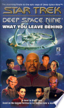 What You Leave Behind S T Ds9 Final Episode Book PDF