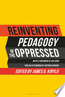 Reinventing Pedagogy of the Oppressed Book