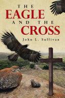The Eagle and The Cross Pdf/ePub eBook