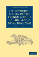Pdf An Historical Survey of the French Colony in the Island of St. Domingo