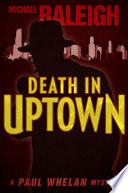 Death in Uptown
