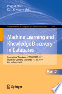 """Machine Learning and Knowledge Discovery in Databases: International Workshops of ECML PKDD 2019, Würzburg, Germany, September 16–20, 2019, Proceedings, Part II"" by Peggy Cellier, Kurt Driessens"