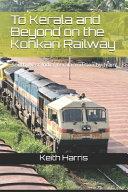 To Kerala and Beyond on the Konkan Railway