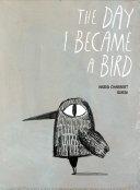 The Day I Became a Bird [Pdf/ePub] eBook