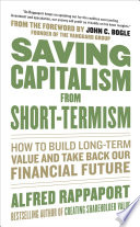 Saving Capitalism From Short Termism How To Build Long Term Value And Take Back Our Financial Future Book PDF