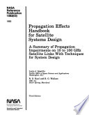 Propagation Effects Handbook for Satellite Systems Design