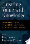 Creating Value With Knowledge Book PDF