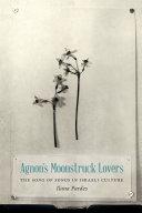 Agnon's Moonstruck Lovers