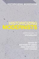 Historicizing Modernists