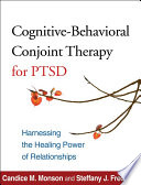 Cognitive Behavioral Conjoint Therapy for PTSD