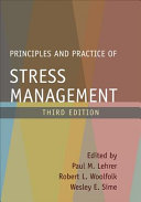 Principles and Practice of Stress Management  Third Edition