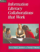 Information Literacy Collaborations That Work Book PDF