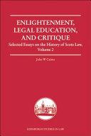 Enlightenment  Legal Education  and Critique