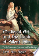 Medieval Art and the Look of Silent Film