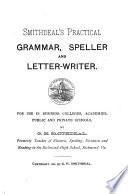 Smithdeal's Practical Grammar, Speller and Letter-writer