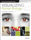Visualizing Human Biology  5th Edition Evaluation Copy