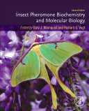 Insect Pheromone Biochemistry and Molecular Biology Book