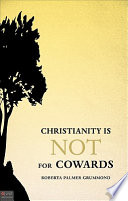 Christianity Is Not for Cowards