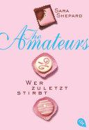 THE AMATEURS - Wer zuletzt stirbt