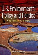 U S  Environmental Policy and Politics